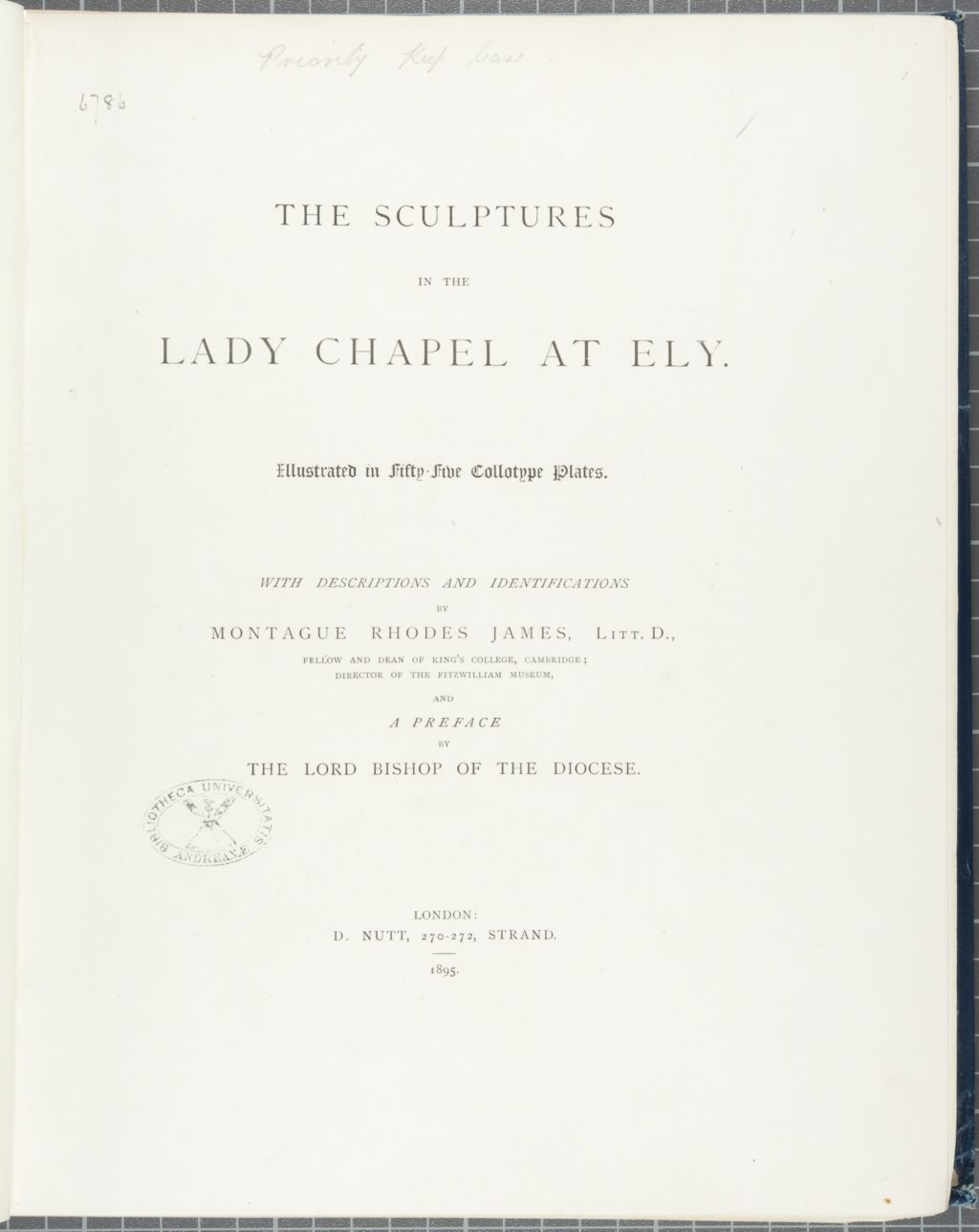 The sculptures in the Lady Chapel at Ely illustrated with fifty-five collotype plates