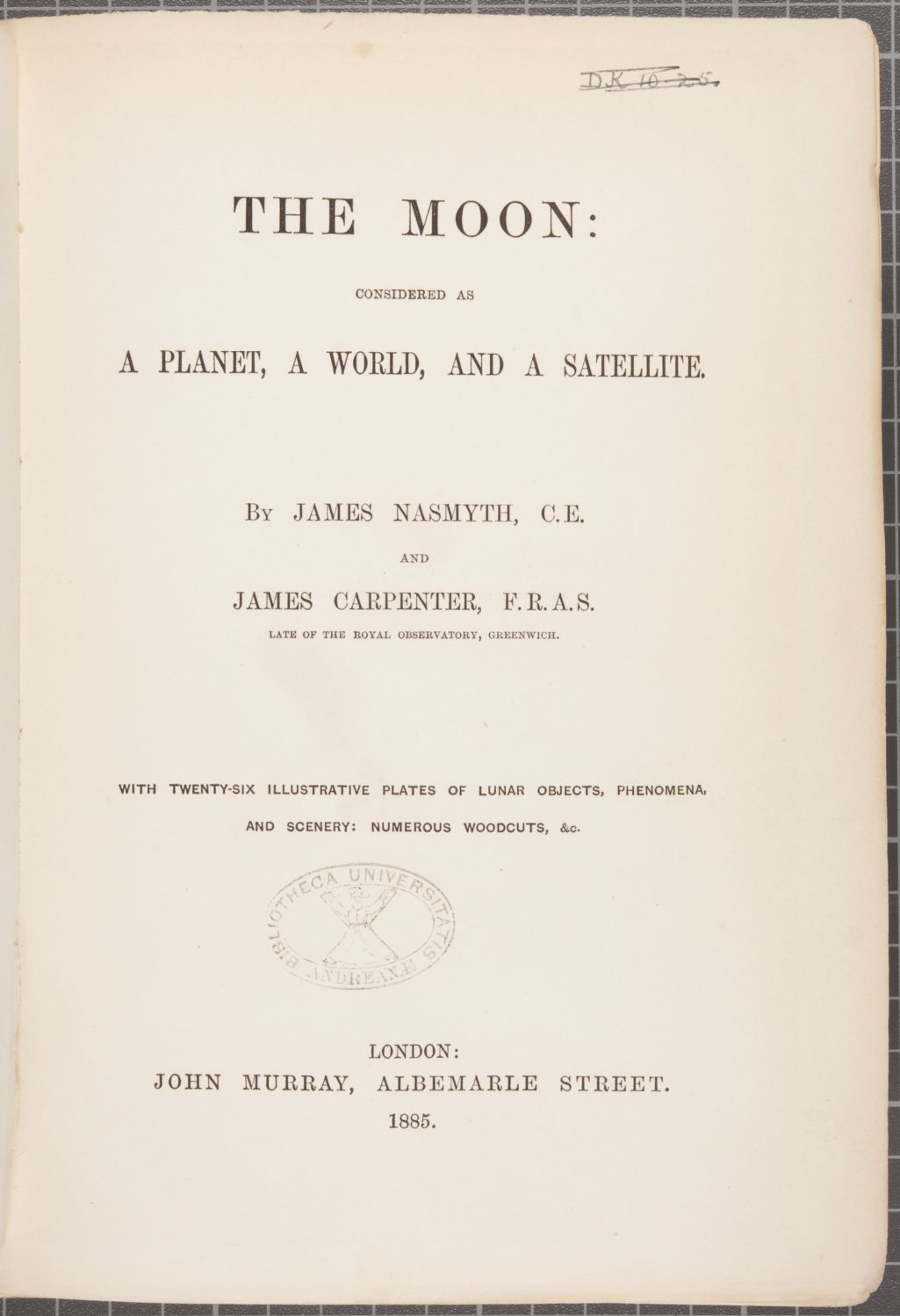 The moon : considered as a planet, a world, and a satellite.