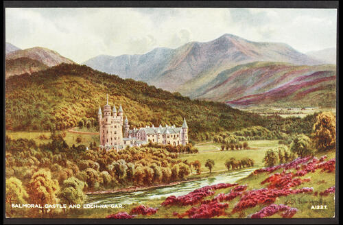 Balmoral Castle and Loch-na-Gar.