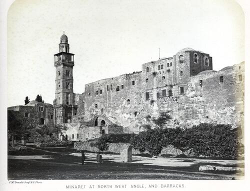 Minaret & Barracks, Jerusalem.