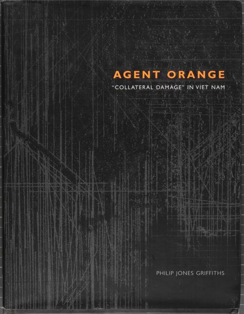 "Agent Orange : ""collateral damage"" in Viet Nam"