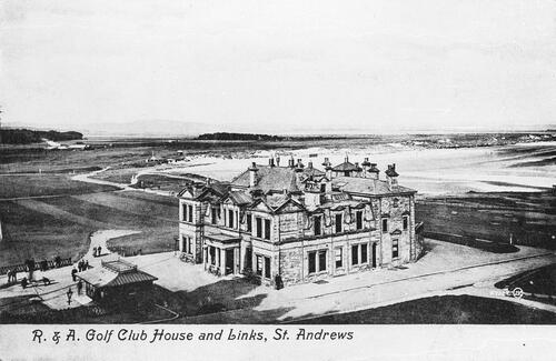 R. & A. Golf Club House and Links, St Andrews.