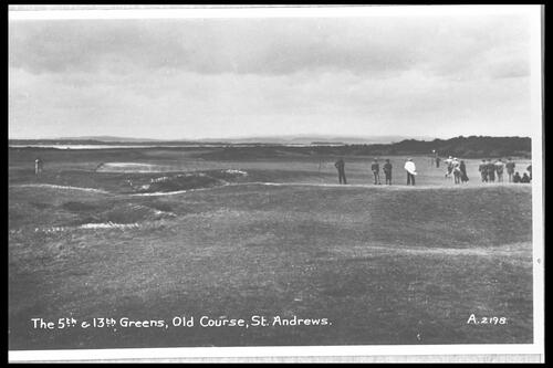5th & 13th Greens, Old Course.