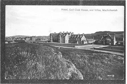 Hotel, Golf Club House, and Villas, Machrihanish.