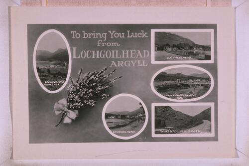 To bring you Luck from Lochgoilhead, Argyll.
